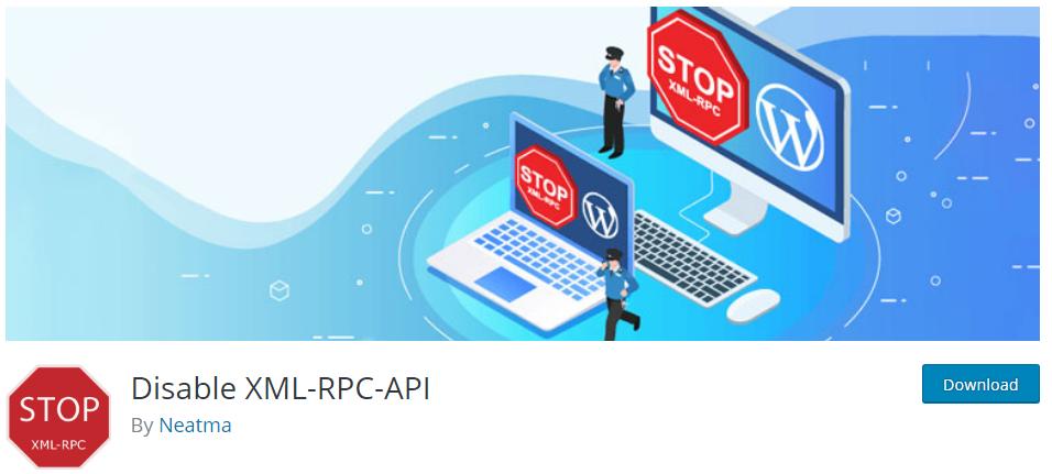 Disable XML-RPC-API, le meilleur plugin indispensable pour désactiver XML-RPC.php