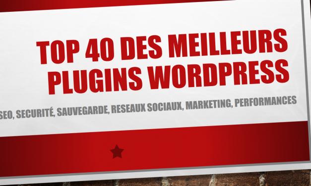 Top 40 des meilleurs plugins WordPress